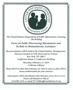 A flyer for the U.N. Briefing on The Church of Jesus Christ of Latter-day Saints and its worldwide humanitarian work that will take place at United Nations headquarters here in New York on Thursday, 27 February.
