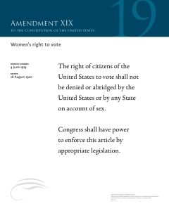 A 16- by 20-inch (41×51 cm) print of the Nineteenth Amendment, which guarantees the right to vote regardless of gender.